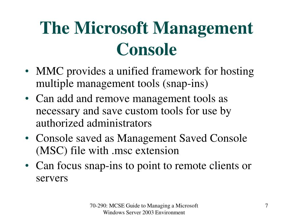 The Microsoft Management Console
