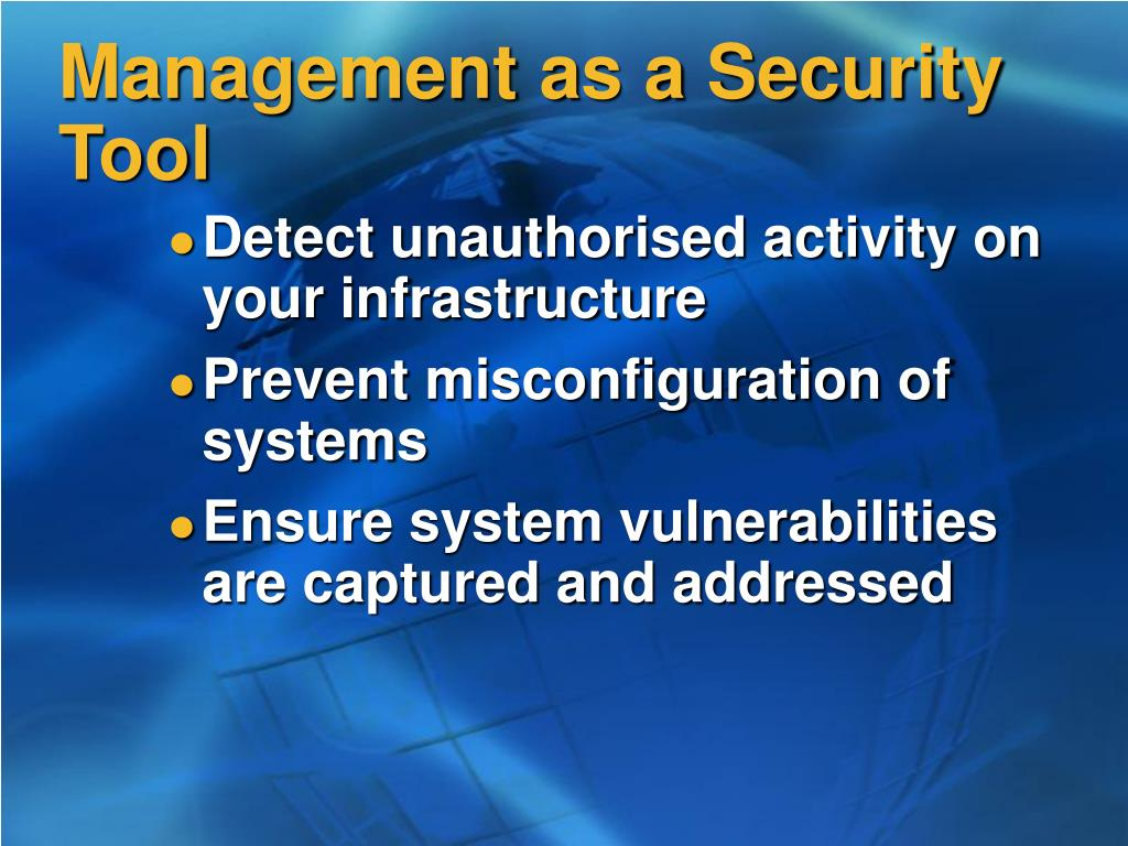 Management as a Security Tool