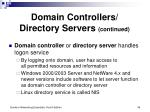 domain controllers directory servers continued