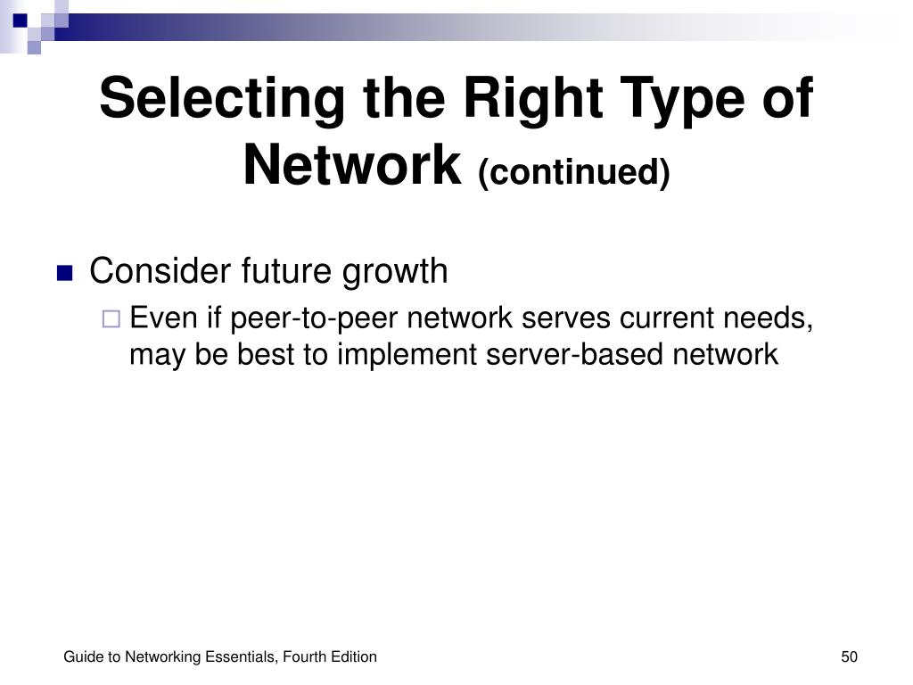 Selecting the Right Type of Network
