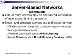 server based networks continued24