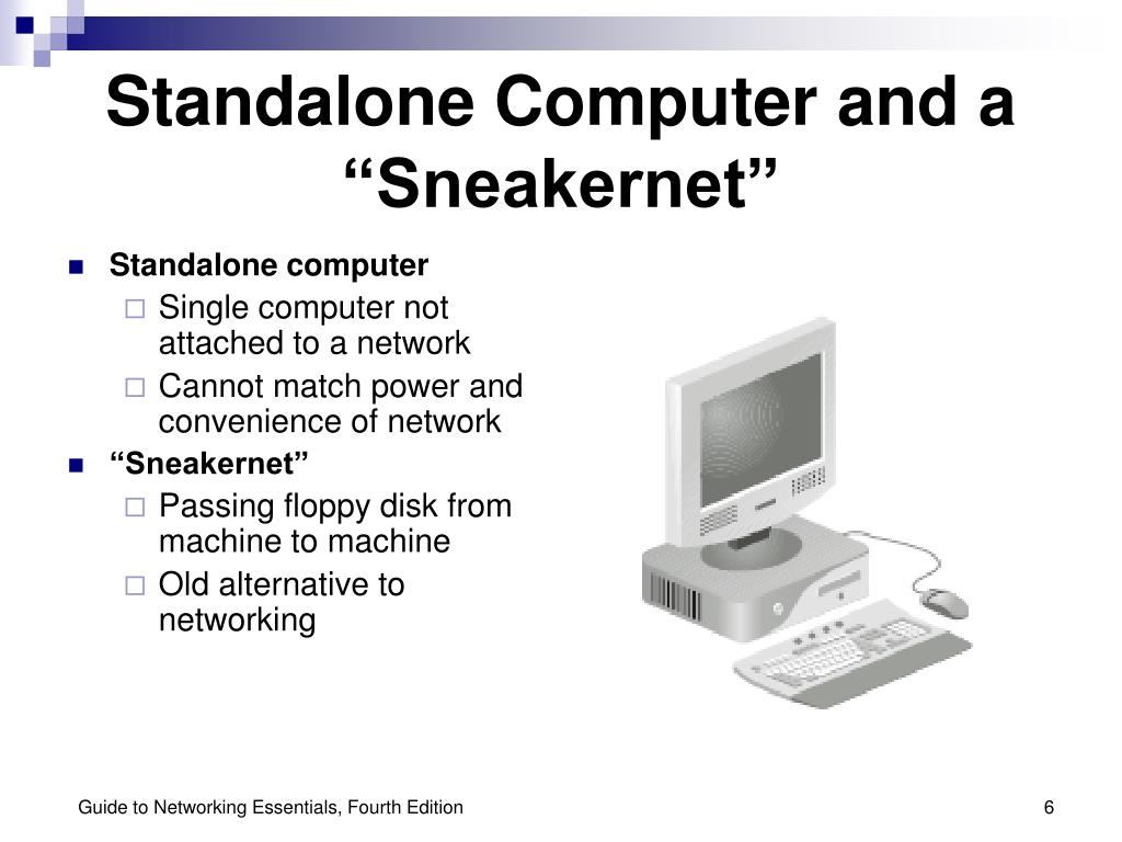 "Standalone Computer and a ""Sneakernet"""