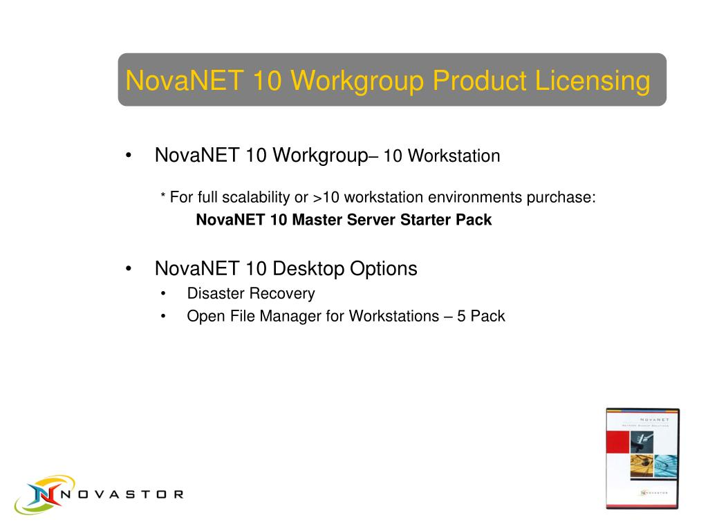NovaNET 10 Workgroup Product Licensing