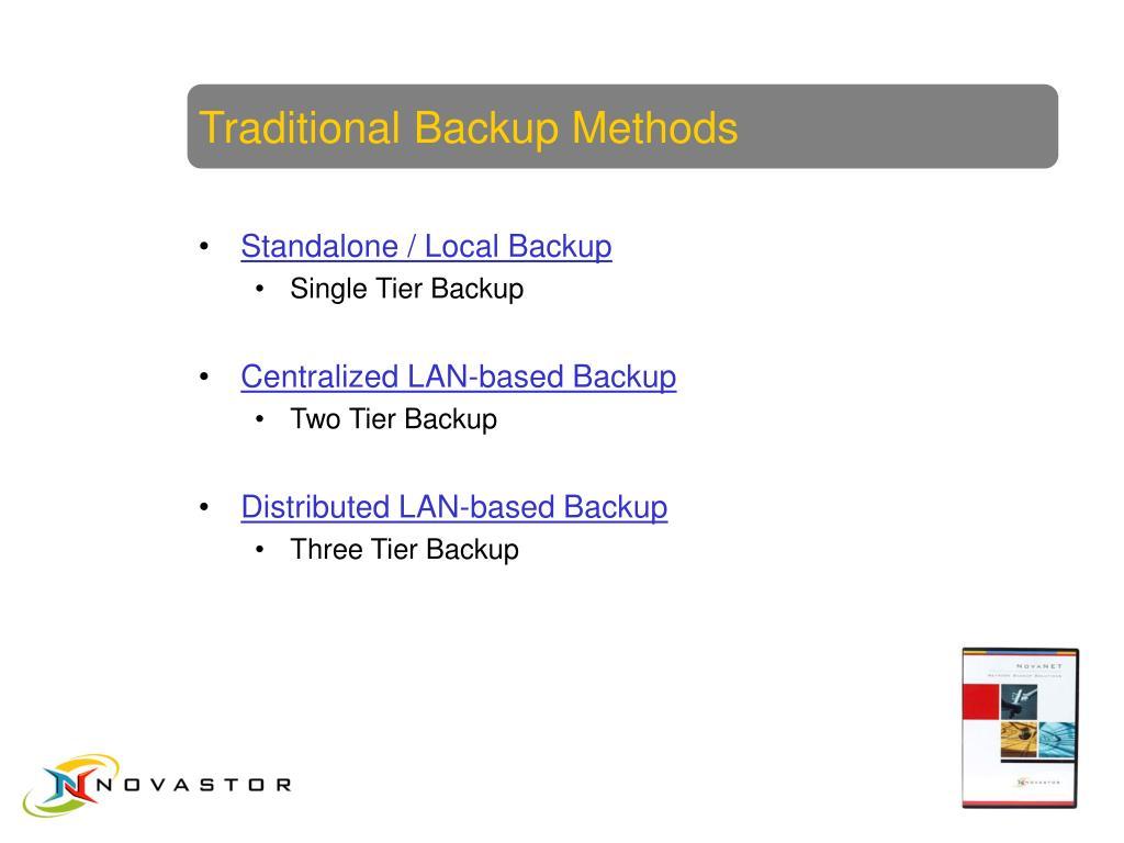 Traditional Backup Methods