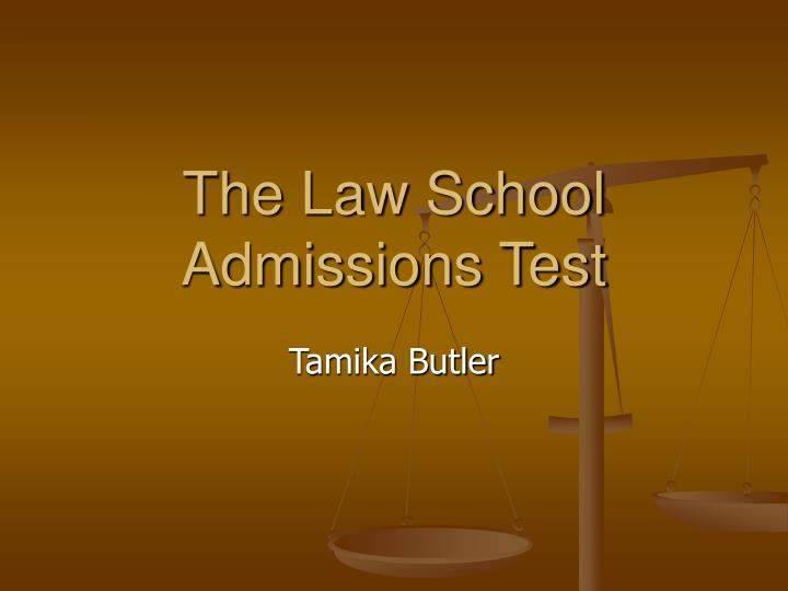 The law school admissions test