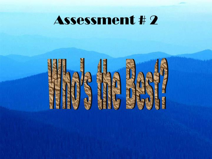 Assessment # 2