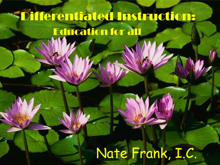 Differentiated instruction education for all