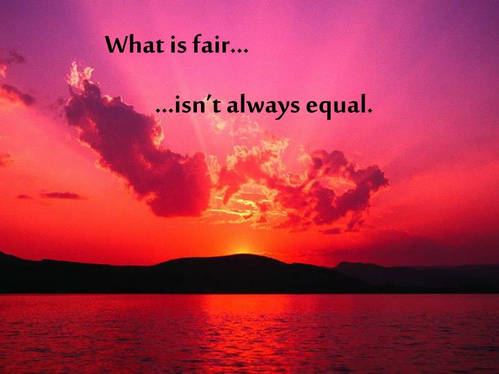 What is fair…