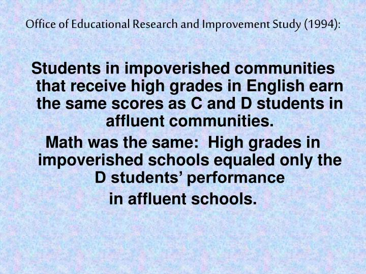 Office of Educational Research and Improvement Study (1994):