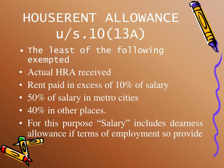 HOUSERENT ALLOWANCE u/s.10(13A)