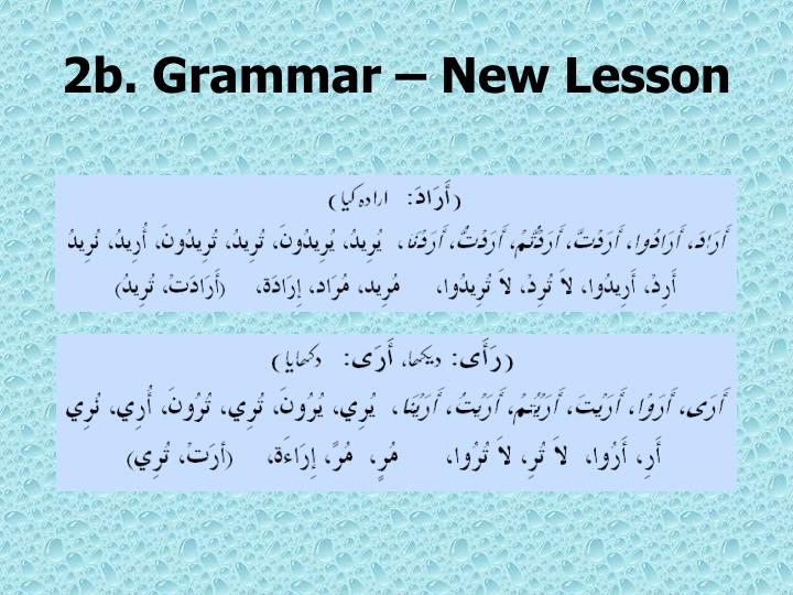 2b. Grammar – New Lesson