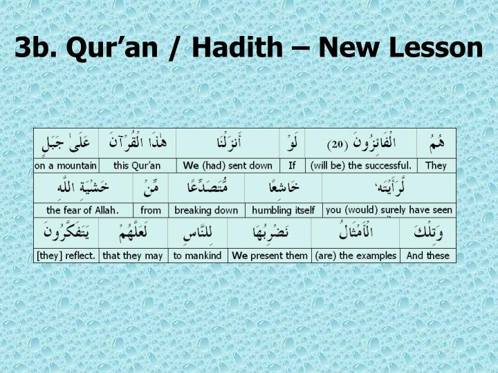 3b. Qur'an / Hadith – New Lesson