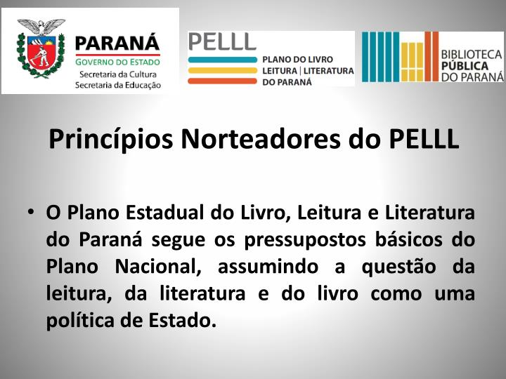 Princípios Norteadores do PELLL