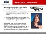 non lethal alternatives