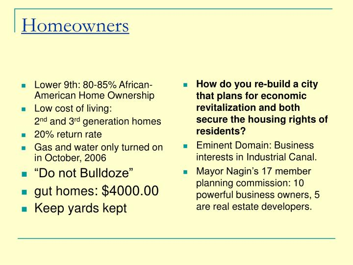 Lower 9th: 80-85% African-American Home Ownership
