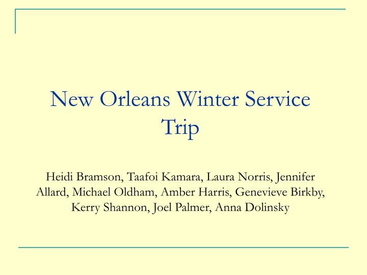 New Orleans Winter Service Trip