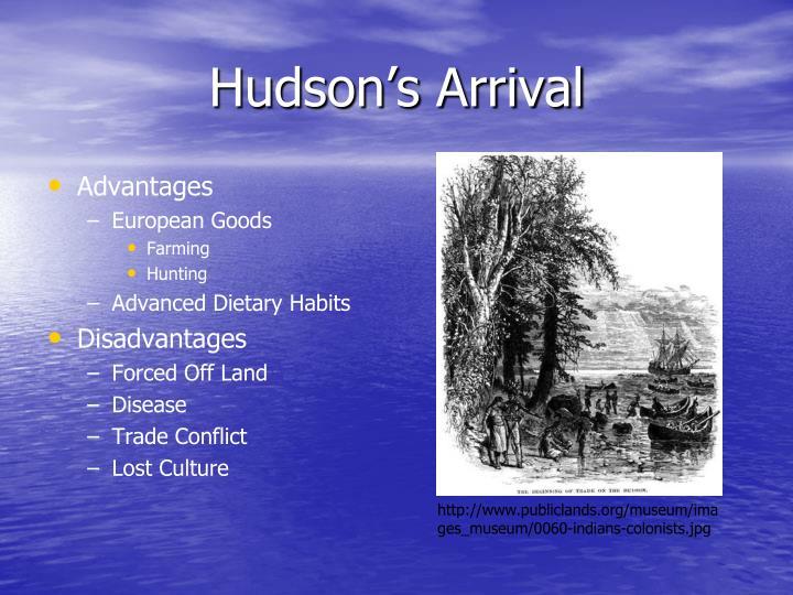 Hudson's Arrival