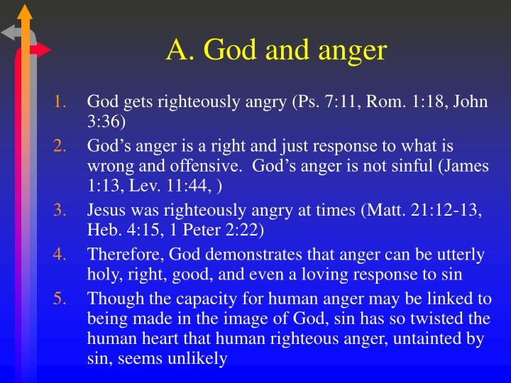 A. God and anger