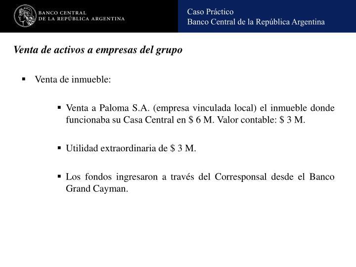 Venta de activos a empresas del grupo