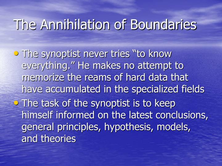 The Annihilation of Boundaries