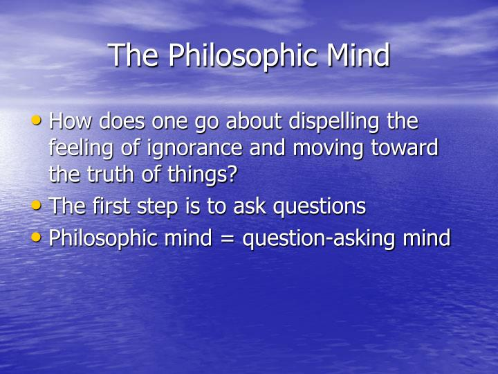 The Philosophic Mind