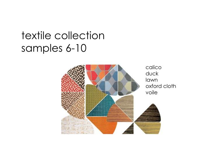 Textile collection