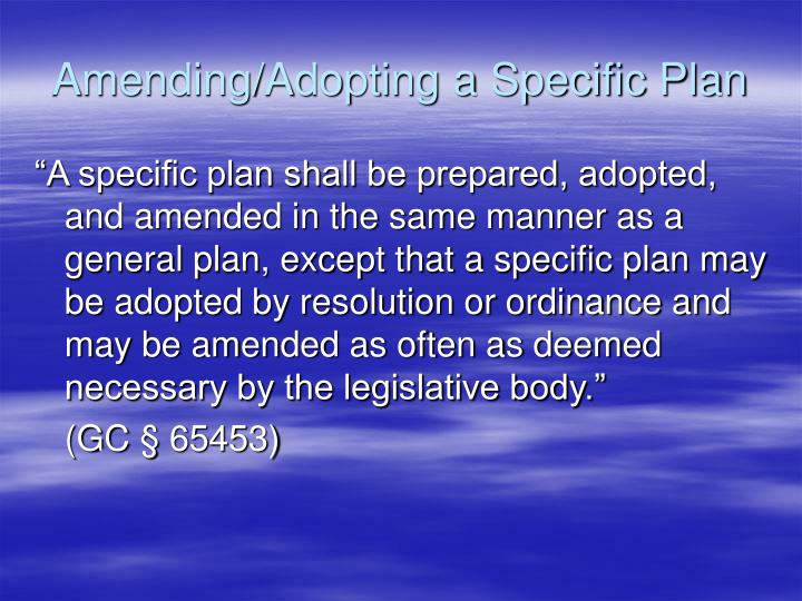 Amending/Adopting a Specific Plan