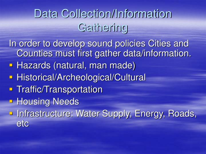 Data Collection/Information Gathering