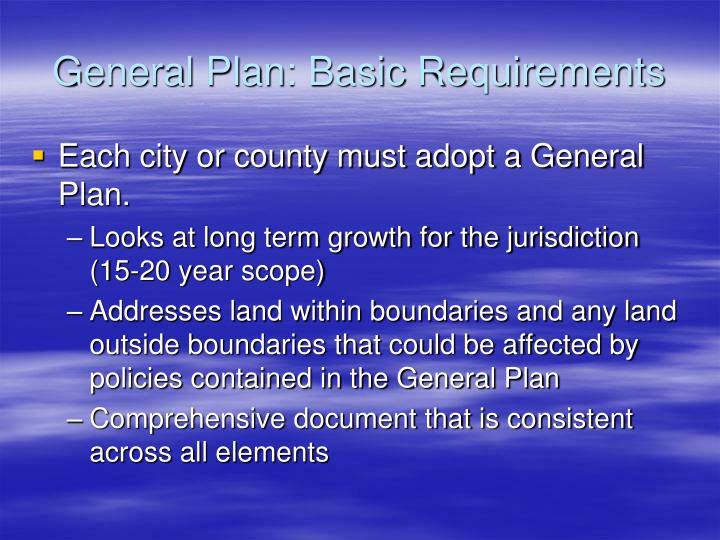 General Plan: Basic Requirements