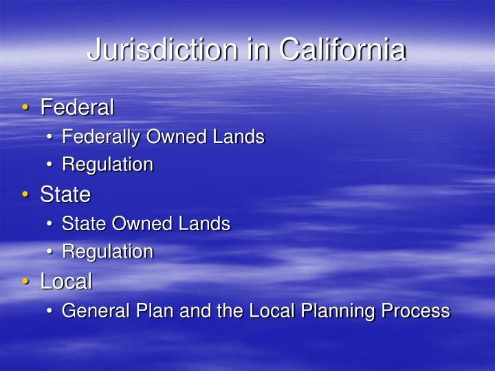 Jurisdiction in California