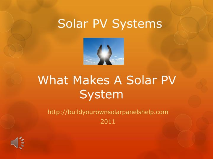 Solar pv systems what makes a solar pv system