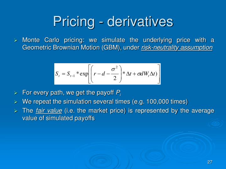 Pricing - derivatives