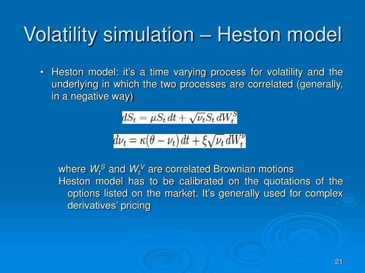 Volatility simulation – Heston model