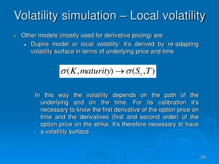 Volatility simulation – Local volatility