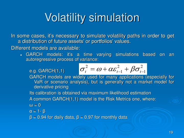 Volatility simulation