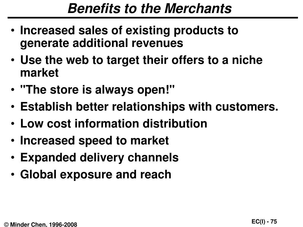 Benefits to the Merchants
