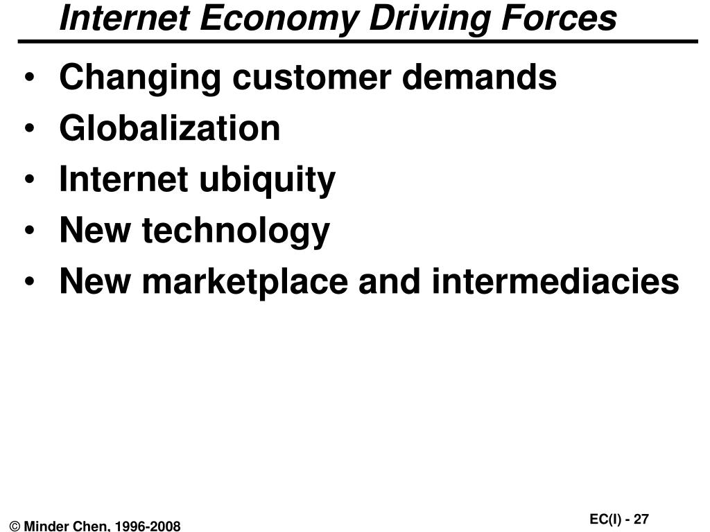 Internet Economy Driving Forces