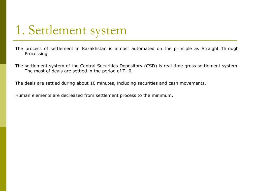 1. Settlement system