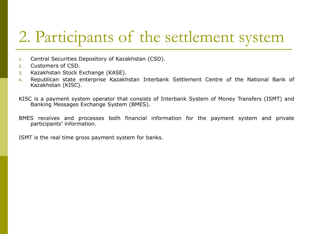 2. Participants of the settlement system