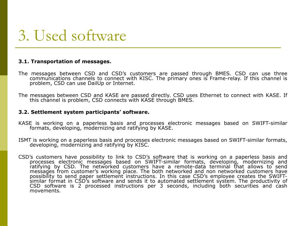 3. Used software