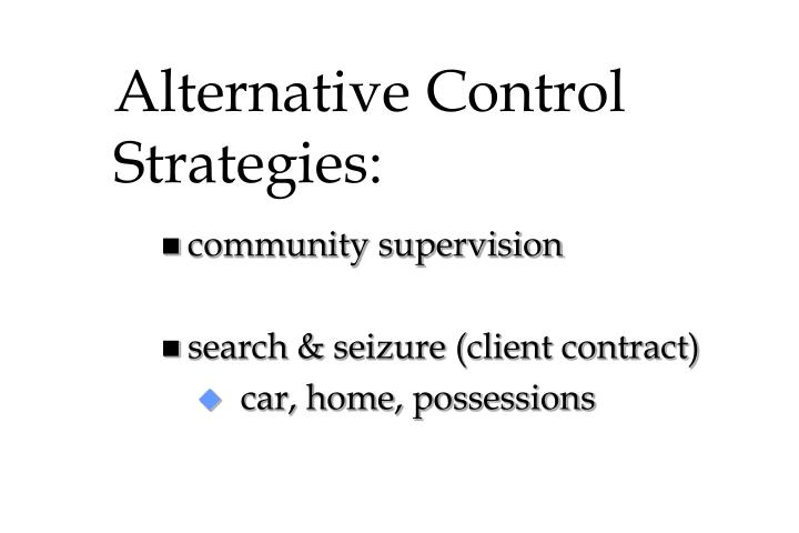 Alternative Control Strategies: