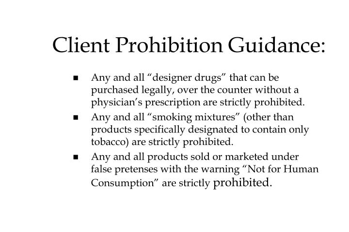 Client Prohibition Guidance: