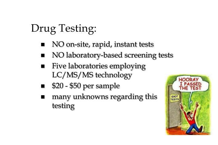 Drug Testing: