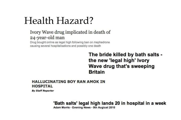 Health Hazard?