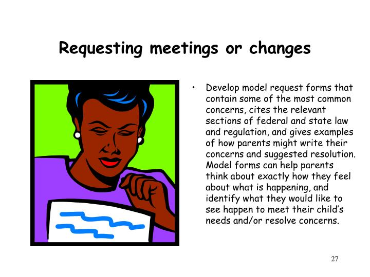 Requesting meetings or changes
