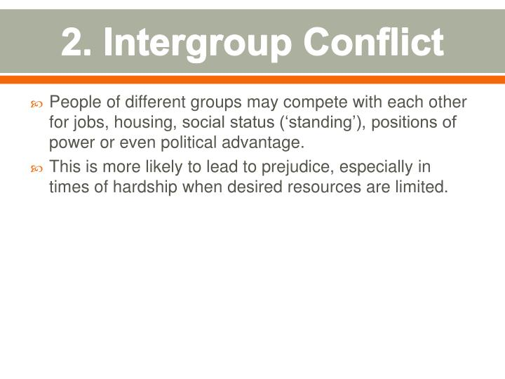 2 intergroup conflict