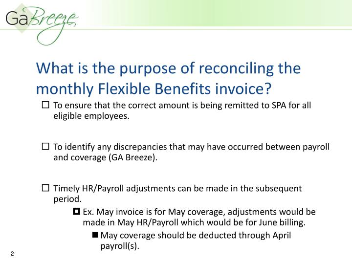 What is the purpose of reconciling the monthly flexible benefits invoice