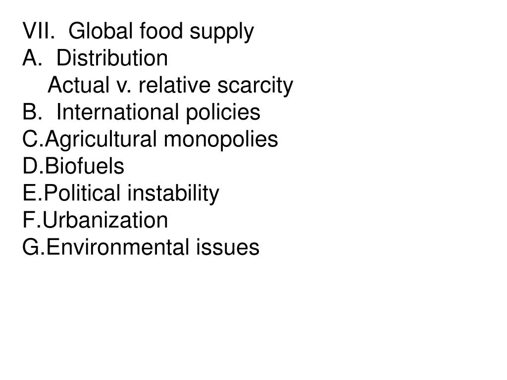 VII.  Global food supply