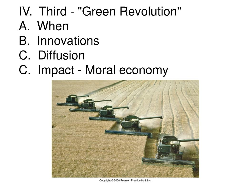 "IV.  Third - ""Green Revolution"""