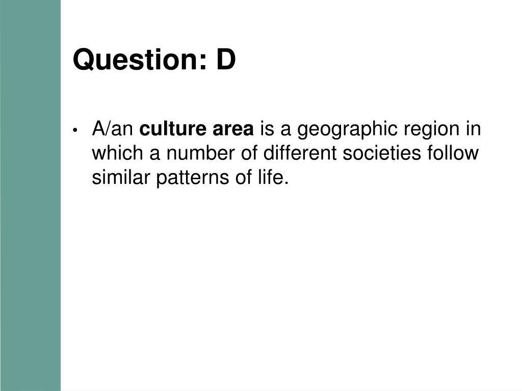 Question: D